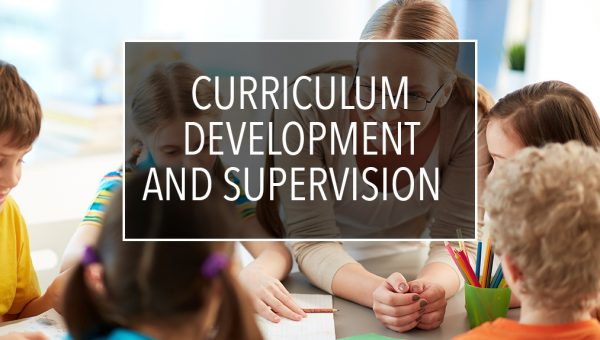 Curriculum Development and Supervision