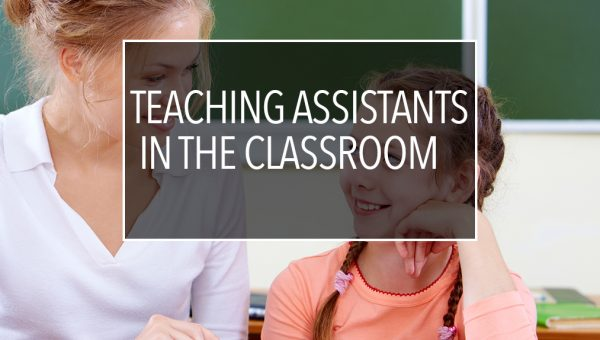 Teaching Assistants in the Classroom