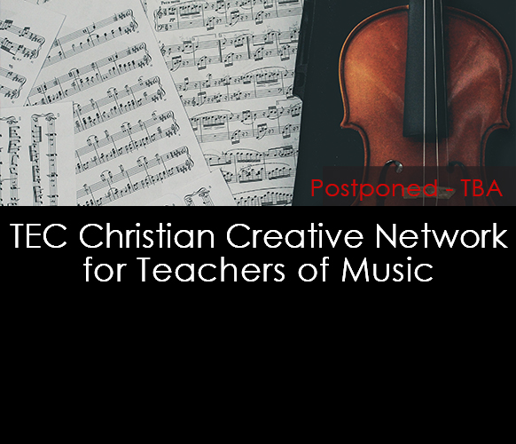 TEC Christian Creative Network for Teachers of Music