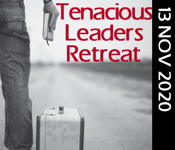 Tenacious Leaders Retreat