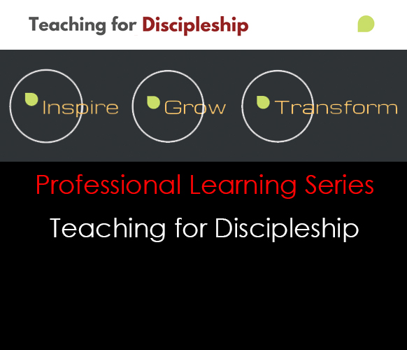 Teaching for Discipleship