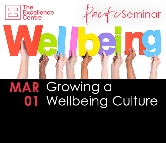 TEC Pacific Seminar – Growing a Wellbeing Culture